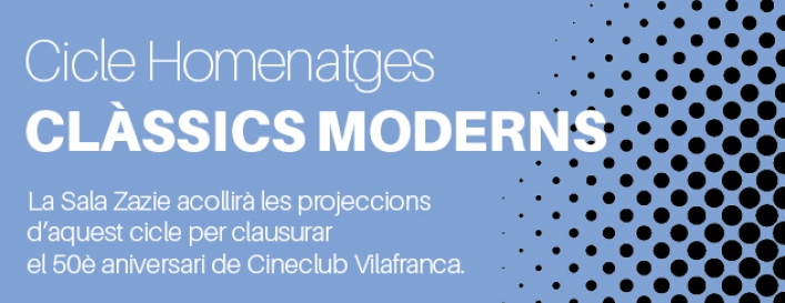 Cicle homenatges: Clàssics moderns